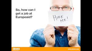 how to get a job europeaid devex
