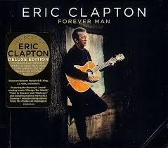 <b>Eric Clapton</b> - <b>Forever</b> Man (2015, CD) | Discogs