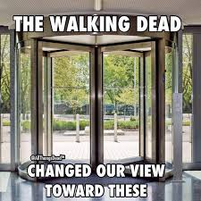 Beware the Revolving Doors | Walking Dead | Pinterest | Doors ... via Relatably.com
