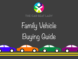 The <b>Car Seat</b> LadyFamily Vehicle Buying Guide - The <b>Car Seat</b> Lady