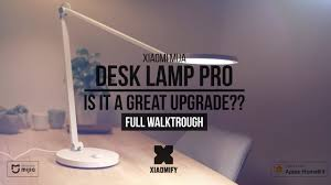 <b>Xiaomi Desk Lamp</b> PRO - Is it a worthy upgrade? [Xiaomify] - YouTube