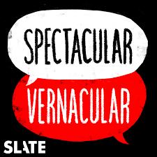 Spectacular Vernacular