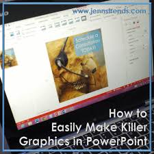 how to easily make killer graphics in powerpoint jenn s using powerpoint for graphics