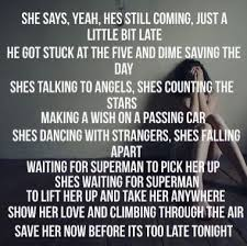 superman quotes on pinterest   man of steel quotes  donut    waiting for superman   daughtry  in case you haven    t noticed my favorite song and superhero  love daughtry and love superman