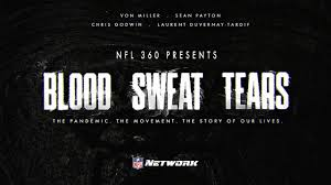NFL 360: <b>Blood</b>, <b>Sweat</b>, <b>Tears</b>