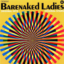 <b>Barenaked Ladies</b> - <b>Original</b> Hits, Original Stars (Greatest Hits) - Pop ...