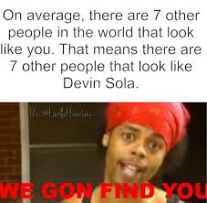 Devin Sola Meme - Google Search | via Tumblr | We Heart It | ghost ... via Relatably.com