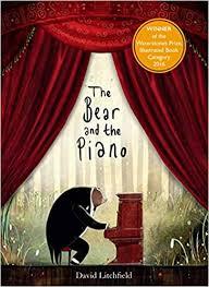 <b>The Bear and the</b> Piano: Amazon.co.uk: Litchfield, David ...