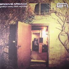 <b>GROOVE ARMADA Goodbye</b> Country (Hello Nightclub) (reissue ...