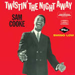 Twistin the Night Away/Swing Low [Bonus Tracks]
