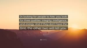 warren buffett quote in looking for people to hire you look for warren buffett quote in looking for people to hire you look for three