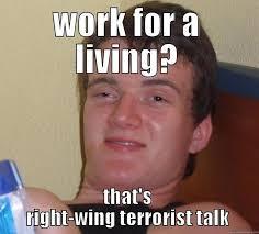 Lazy left-wing loser - quickmeme via Relatably.com