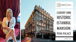 Luxury and Historic İstanbul Mansion: <b>Pera Palace</b> | Sia Moore ...