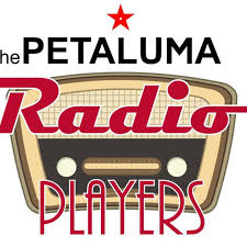 THE PETALUMA RADIO PLAYERS