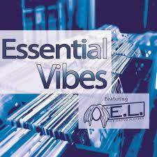 DJ E.L. Presents Essential Vibes