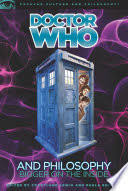 Doctor Who and Philosophy: <b>Bigger on the Inside</b> - Google Books