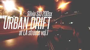 <b>Urban Drift</b> at LA Streets | Silvia S13 200sx - YouTube