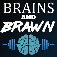Brains and Brawn