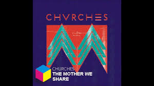 <b>CHVRCHES - The</b> mother we share - YouTube