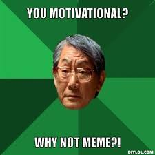 High Expectations Asian Father Meme Generator - DIY LOL via Relatably.com