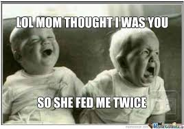 twin baby memes - Google Search | Misc | Pinterest | Twin Problems ... via Relatably.com