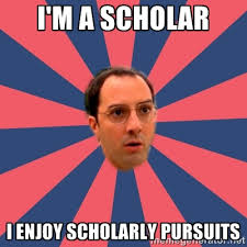 I'm a Scholar I enjoy Scholarly pursuits - Buster Bluth Arr ... via Relatably.com