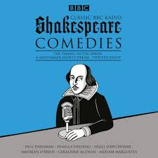 william shakespeare classic bbc radio shakespeare comedies