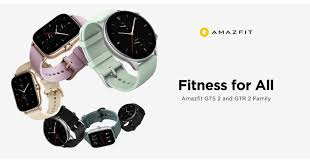 Amazfit Introduces the Ultra-fashionable <b>Amazfit GTR</b> 2e and GTS ...