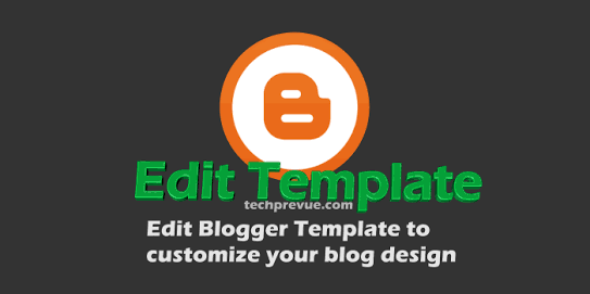 How to edit the template blogger or blogspot