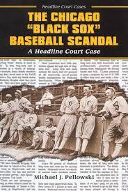 com the chicago black sox baseball scandal headline court com the chicago black sox baseball scandal headline court cases 9780766020443 michael j pellowski books