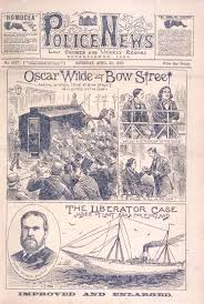 aestheticism and decadence the british library oscar wilde at bow street newspaper coverage of the oscar wilde trial