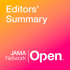 JAMA Network Open Editors' Summary