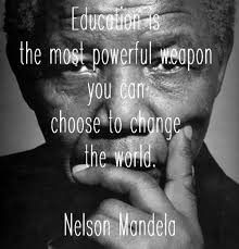 Education is the most powerful weapon you can use to change the ... via Relatably.com