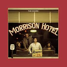 <b>The Doors</b> - <b>Morrison</b> Hotel (50th Anniversary Deluxe Edition ...