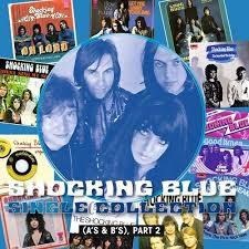 <b>Shocking Blue</b> - <b>Single</b> Collection (part 2) [RSD19] | Banquet Records