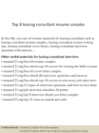 top8leasingconsultantresumesamples 150425024414 conversion gate01 thumbnail 4 jpg cb 1429947902