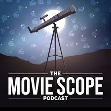 The Moviescope Podcast