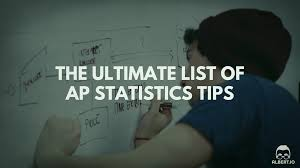 the ultimate list of ap statistics tips io