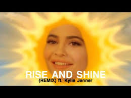 <b>Rise and Shine</b> (REMIX) ft. Kylie Jenner - YouTube