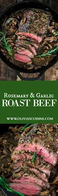 best ideas about presentation presentation rosemary and garlic roast beef