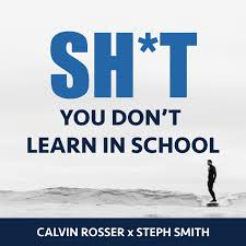 Shit You Don't Learn in School