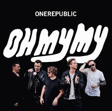 Review: <b>OneRepublic</b> - <b>Oh My</b> My | Sputnikmusic