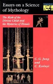 essays on a science of mythology the myth of the divine child and