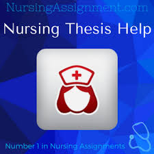 Nursing Thesis Writing Service Nursing Assignment Help  Online     Nursing Thesis Help