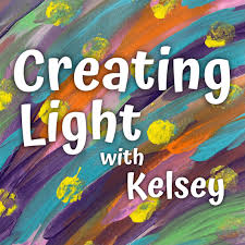 Creating Light with Kelsey