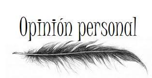 Resultado de imagen de opinion personal