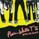 All That We Needed album by Plain White T's