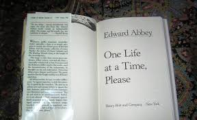 edward abbey one life at a time please st ed country squire books olympus digital camera