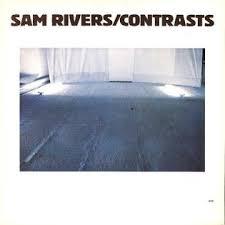 <b>Contrasts</b> (<b>Sam Rivers</b> album) - Wikipedia