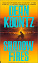 Dean Koontz, Shadow Fires ( early book)